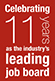 Celebrating 11 years as the industry's leading job board