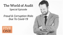 The World of Audit - Special Episode - Fraud & Corruption Risks Due To Covid-19